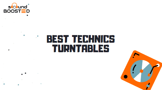 5 Best Technics Turntables for Sale in 2020 (Reviewed)