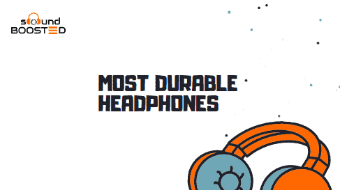 Top 10 Most Durable Headphones in 2020 (Buyer's Guide)