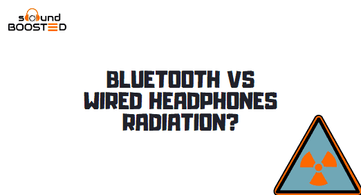 Bluetooth vs Wired Headphones Radiation: How Much Does It Affect You?