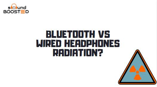Bluetooth vs Wired Headphones Radiation